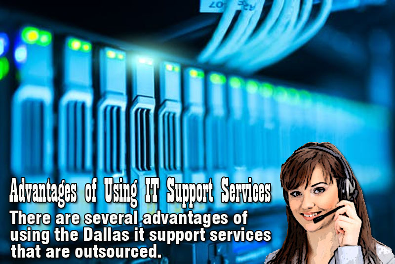 Advantages of Using IT Support Services